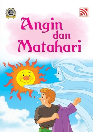 Angin dan Matahari by Penerbitan Pelangi Sdn Bhd from Pelangi ePublishing Sdn. Bhd. in Children category