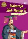 Maharaja Shih Huang Ti