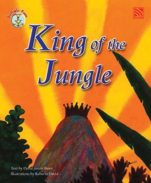 King of the Jungle by Penerbitan Pelangi Sdn Bhd from Pelangi ePublishing Sdn. Bhd. in Children category