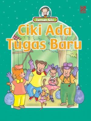 Ciki Ada Tugas Baru by Penerbitan Pelangi Sdn Bhd from Pelangi ePublishing Sdn. Bhd. in Children category