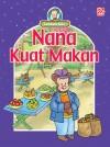 Nana Kuat Makan
