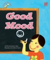 Good Mood, Bad Mood