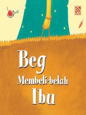Beg Membeli-belah Ibu by Penerbitan Pelangi Sdn Bhd from Pelangi ePublishing Sdn. Bhd. in Children category