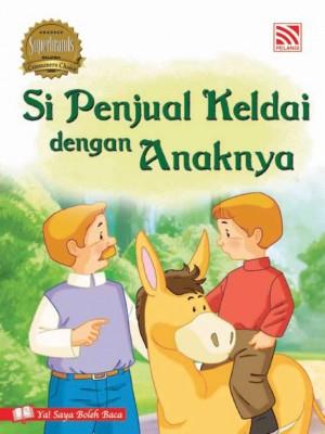 Si Penjual Keldai dengan Anaknya by Penerbitan Pelangi Sdn Bhd from Pelangi ePublishing Sdn. Bhd. in Children category