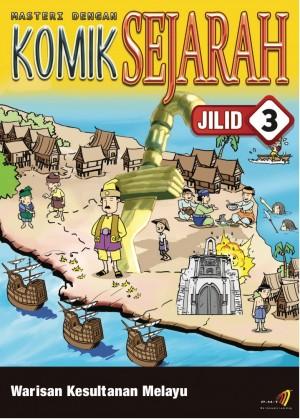 Masteri Dengan Komik Sejarah Tingkatan 1 Jilid 3 by Penerbitan Pelangi Sdn Bhd from Pelangi ePublishing Sdn. Bhd. in Children category