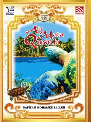 Air Mata Qaseh by Rafizah Mohd Salleh from Pelangi ePublishing Sdn. Bhd. in General Novel category