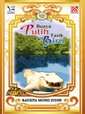 Buaya Putih Tasik Biru by Rauzita Mohd Judin from Pelangi ePublishing Sdn. Bhd. in General Novel category
