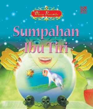 Sumpahan Ibu Tiri by Eunice Yeo from Pelangi ePublishing Sdn. Bhd. in Children category