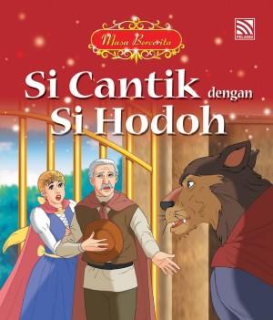 Si Cantik dengan Si Hodoh by June Chiang from Pelangi ePublishing Sdn. Bhd. in Children category