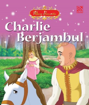Charlie Berjambul by June Chiang from Pelangi ePublishing Sdn. Bhd. in Children category