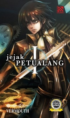 Jejak Petualang by Vermouth from Pelangi ePublishing Sdn. Bhd. in General Novel category