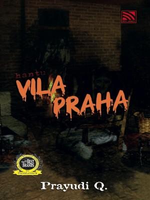 Hantu Vila Praha by Prayudi Q from Pelangi ePublishing Sdn. Bhd. in General Novel category
