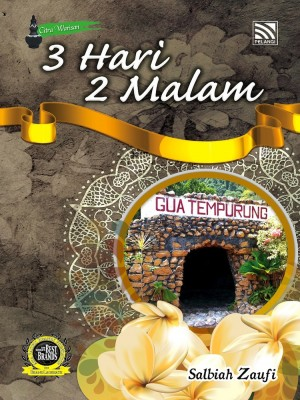 3 Hari 2 Malam Gua Tempurung by Salbiah Zaufi from Pelangi ePublishing Sdn. Bhd. in General Novel category