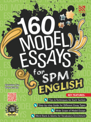 160 Model Essays for SPM English by Christine Tan, Yong Fui Yin from Pelangi ePublishing Sdn. Bhd. in General Academics category