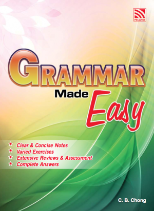 Grammar Made Easy by C. B. Chong from Pelangi ePublishing Sdn. Bhd. in General Academics category