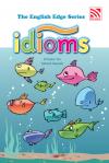 The English Edge Series: Idioms