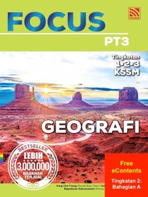 Focus PT3 Geografi | Tingkatan 2: Bahagian A by Kang Chai Yoeng, Zulkipli Ismail, Rajanderan Subramaniam, Chong Yoon Choi from Pelangi ePublishing Sdn. Bhd. in School Reference category