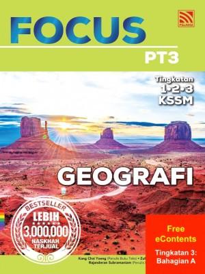 Focus PT3 Geografi | Tingkatan 3: Bahagian A by Kang Chai Yoeng, Zulkipli Ismail, Rajanderan Subramaniam, Chong Yoon Choi from Pelangi ePublishing Sdn. Bhd. in School Reference category