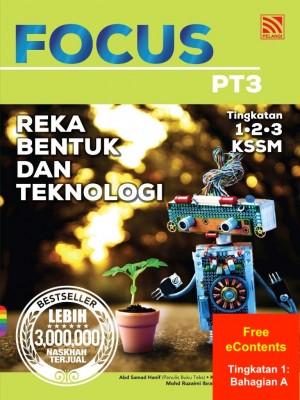 Focus PT3 Reka Bentuk dan Teknologi | Tingkatan 1: Bahagian A by Abd Samad Hanif, Kamaruddin Mohammed Saad, Mohd Ruzaimi Ibrahim, Siti Marsyitah Hj Zakaria from Pelangi ePublishing Sdn. Bhd. in School Reference category