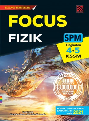 Focus SPM Fizik (2021) by Yew Kok Leh, Chang See Leong, Abd Halim Jama'in from Pelangi ePublishing Sdn. Bhd. in School Reference category
