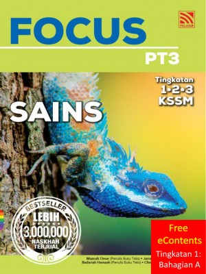Focus PT3 Sains | Tingkatan 1 : Bahagian A by Maznah Omar, Jariah Khalib, Badariah Hamzah, Chien Hui Siong, Tan Din Ding from Pelangi ePublishing Sdn. Bhd. in School Reference category