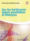 ISU-ISU BERTERUSAN DALAM PENDIDIKAN DI MALAYSIA - text
