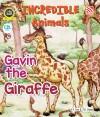 Incredible Animals | Gavin the Giraffe