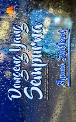Dongeng Yang Sempurna by Ayumi Syafiqah from Penerbitan Anaasa PLT in General Novel category