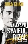 Nama Aku Syaiful Rizal - text