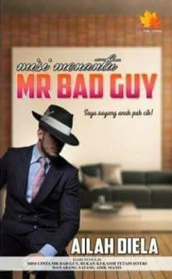 Misi Menantu Mr Bad Guy by Danisya Rahmat from Penerbitan Anaasa PLT in General Novel category