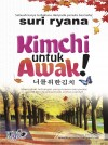 Kimchi Untuk Awak by Suri Ryana from  in  category