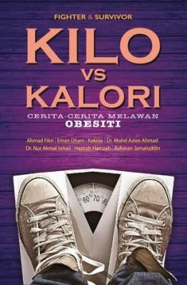 Kilo vs Kalori: Cerita-cerita Melawan Obesiti