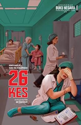 26 KES: Himpunan Kes yang Tak Terlupakan