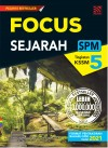 Focus Sejarah Tingkatan 5 by Nazril Aiman,Masariah Mispari, Ahmad Mustapha, Mahdi Shuid, R. Sivakumar from  in  category