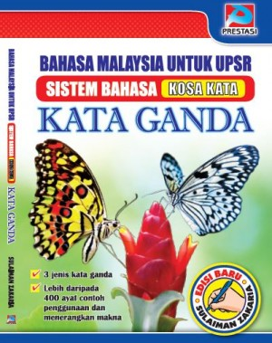 Bahasa Malaysia Untuk UPSR: Kata Ganda by Sulaiman Zakaria from Prestasi Publication Enterprise in Language & Dictionary category