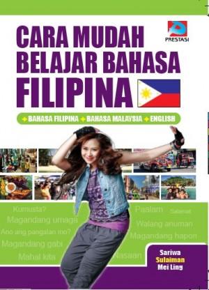 Cara Mudah Belajar Bahasa Filipina by Sariwa, Sulaiman, Mei Ling from Prestasi Publication Enterprise in Language & Dictionary category