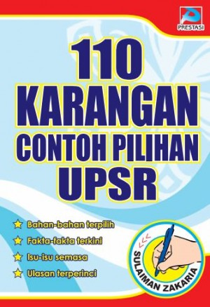 110 Karangan Contoh Pilihan UPSR by Sulaiman Zakaria from Prestasi Publication Enterprise in Language & Dictionary category