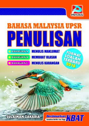 Bahasa Malaysia UPSR Penulisan by Sulaiman Zakaria from Prestasi Publication Enterprise in Language & Dictionary category