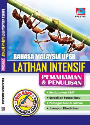Bahasa Malaysia UPSR Latihan Intensif Pemahaman Dan Penulisan