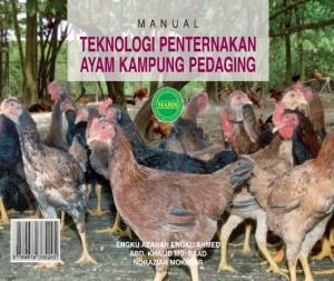 MANUAL TEKNOLOGI PENTERNAKAN AYAM KAMPONG PEDAGING by Engku Azahan Engku Ahmed, Abd. Khalid Md. Saad, Noraziah Mokhtar from PENERBIT MARDI in General Academics category