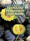 MANUAL TEKNOLOGI PENANAMAN LABU MANIS