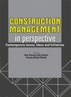 Construction Management in Perspective Contemporary Issues, Ideas and Initiatives - text