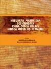 Hubungan Politik dan Sosiobudaya China-Dunia Melayu Hingga Kurun ke-15 Masihi - text