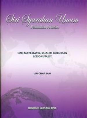 Imej Matematik, Kualiti Guru dan Lesson Study by Lim Chap Sam from PENERBIT UNIVERSITI SAINS MALAYSIA in General Academics category