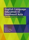 English Language Education in Southeast Asia: Problems and Possibilities - text