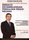 Memacu Kecemerlangan Pengajian Tinggi Negara; Together For Excellence Of The University (Buku) 2015: Driving Excellence In National Higher Education - text