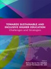Towards Sustainable and Inclusive Higher Education Challenges and Strategies - text