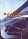 Self-Regulated Learning: Theory and Application - text