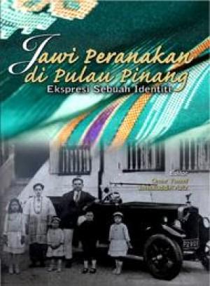 Jawi Peranakan di Pulau Pinang by Editor: Omar Yusoff, Jamaluddin Aziz from PENERBIT UNIVERSITI SAINS MALAYSIA in Lifestyle category