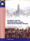 Isu Bahasa, Etnik dan Pembinaan Negara Bangsa Dalam Sistem Pendidikan Malaysia - text